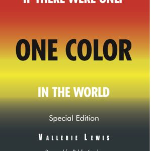 If There Were Only One Color In The World